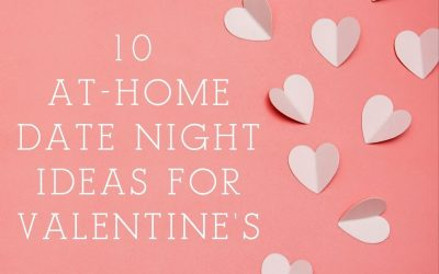 10 at-home date ideas for Valentine's